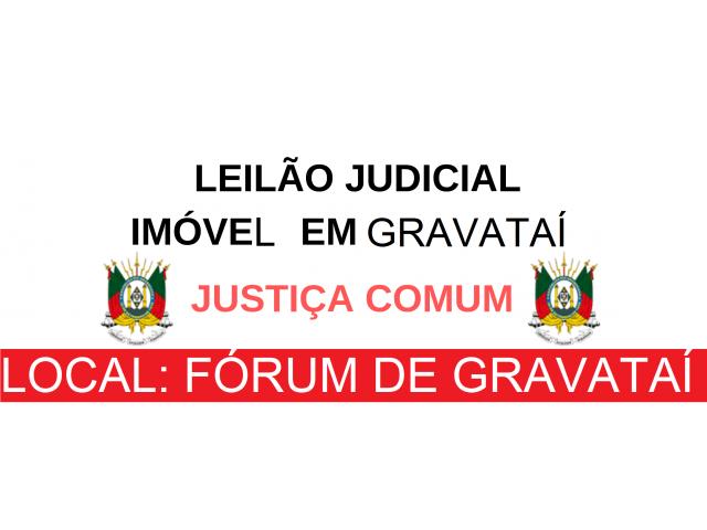 LEILÃO JUDICIAL - CASA EM GRAVATAÍ/RS