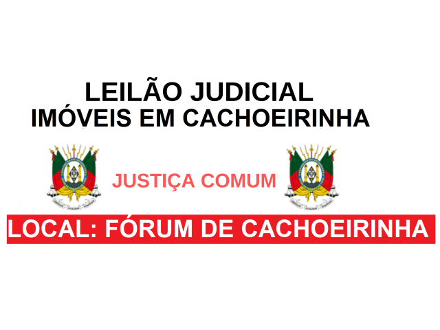 LEILÃO JUDICIAL - APARTAMENTOS EM CACHOEIRINHA/RS
