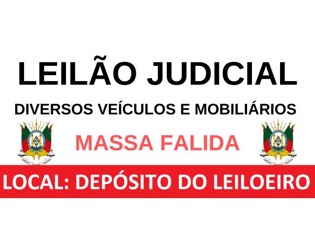 LEILÃO JUDICIAL - VEÍCULOS E DIVERSOS BENS MÓVEIS